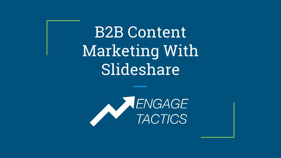 b2b content marketing with slideshare