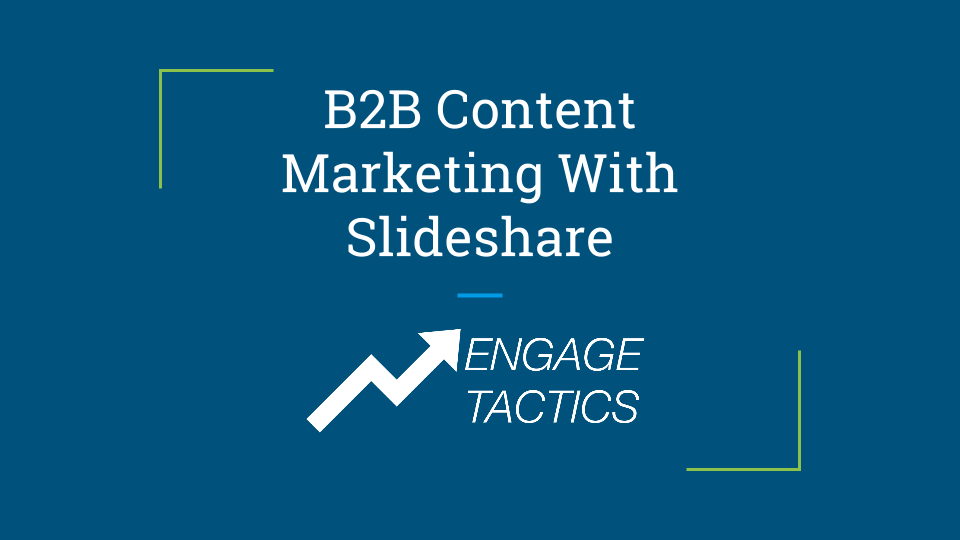 b2b content marketing with slideshare