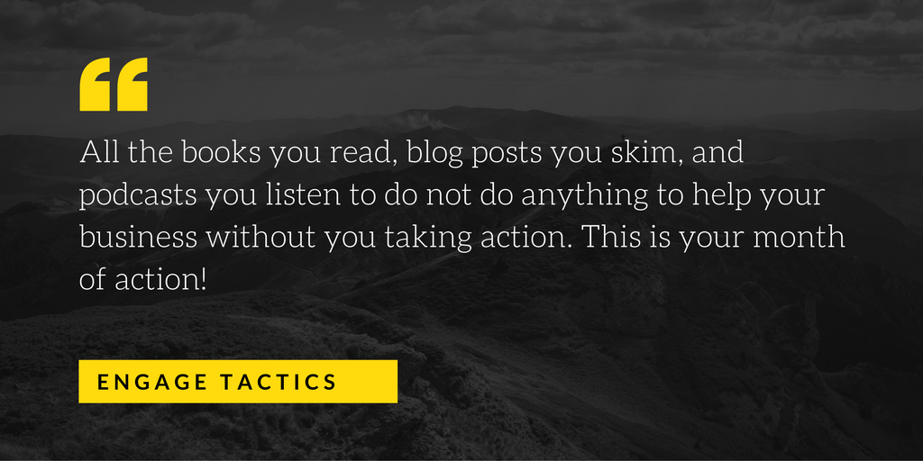 This is your month of action for your content marketing.